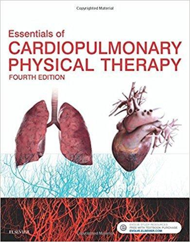 Essentials of Cardiopulmonary Physical Therapy 2017 - معاینه فیزیکی و شرح و حال